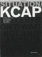 Situation KCAP - Kees Christiaanse (ISBN 9789056624477)