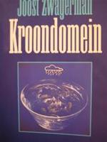 Kroondomein - Joost Zwagerman (ISBN 9789029561525)