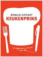 Keukenprins - Ronald Giphart (ISBN 9789057593512)