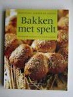 Bakken met spelt - Myriam Hirano-Curtet (ISBN 9789043818117)