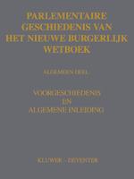 Parlementaire geschiedenis van het nieuwe BW Algemeen Deel (ISBN 9789013138184)