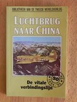 Luchtbrug naar China - William J. Koenig, S.D. Nemo (ISBN 9789002199684)