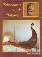 Scheepvaart van de vikingen - Arne Emil Christensen (ISBN 9789022818046)