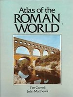 Atlas of the Roman World - Tim Cornell, John Frederick Matthews (ISBN 9780705406499)