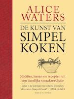 De kunst van simpel koken - Alice Waters (ISBN 9789038805597)