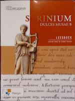 Ars Legendi - Scrinium - Dulces Musae B - Unknown (ISBN 9789030147640)