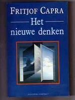 Het nieuwe denken - Fritjof Capra, Ton Maas (ISBN 9789025467661)