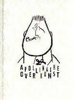 Apollinaire over kunst - G. Apollinaire (ISBN 9789071877100)