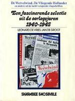 De wervelwind, De vliegende Hollander en andere uit de lucht verspreide vlugschriften - Leonard de Vries, Jan de Groot (ISBN 9789060711330)
