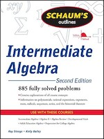 Schaum's Outline Intermediate Algebra - Ray Steege, Kerry Bailey (ISBN 9780071629980)