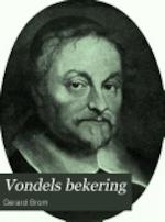 Vondels bekering - Gerard Brom