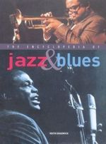 The Encyclopedia of Jazz & Blues