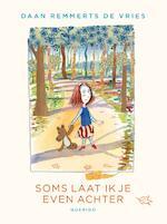 Soms laat ik je even achter - Daan Remmerts de Vries (ISBN 9789045116570)