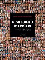 6 miljard mensen over liefde, leven en geluk - Yann Arthus-bertrand (ISBN 9789020984880)