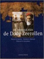 De wereld van de Dode-Zeerollen - Philip R. Davies, George J. Brooke, Phillip R. Callaway, Aad van der Kooij, Textcase (ISBN 9789059560192)