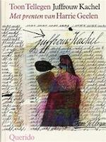 Juffrouw Kachel - Toon Tellegen (ISBN 9789021483894)
