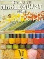 Het grote naaldkunstboek - Janet Kirkwood, A.L. Terweijden-de Bruin, Sally Launder, Roger Phillips (ISBN 9789025269425)
