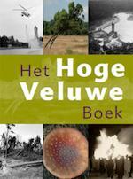 Het Hoge Veluwe Boek - Wim H. Nijhof, Elio Pelzers (ISBN 9789040076725)