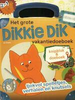 Het grote Dikkie Dik vakantiedoeboek - Jet Boeke