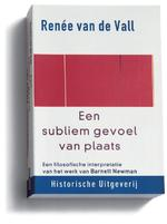 Een subliem gevoel van plaats - R. van de Vall (ISBN 9789065543417)