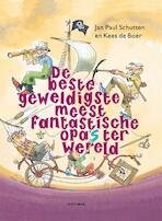 De beste geweldigste meest fantastische opa's ter wereld - Jan Paul Schutten (ISBN 9789025761455)