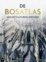 De bosatlas van het cultureel erfgoed (ISBN 9789001120108)