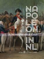 Napoleon in Nederland - Roy de Beunje, Anja Krabben (ISBN 9789462491106)
