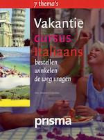 Vakantiecursus Italiaans - Rosanna Colicchia (ISBN 9789049103460)