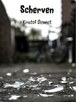 Scherven - Kristof Desmet (ISBN 9789463184922)