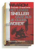 Waarom het leven sneller gaat als je ouder wordt - Douwe Draaisma, Douwe Draaisma (ISBN 9789065541000)