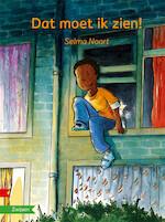 DAT MOET IK ZIEN! - Selma Noort (ISBN 9789048725892)
