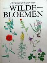 Het boek in kleur over Wilde Bloemen
