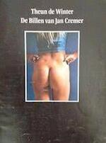 De billen van Jan Cremer - Theun de Winter, Jan Cremer (ISBN 9789060051016)