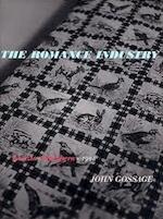 The Romance industry. - John R. Gossage
