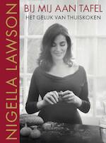 Bij mij aan tafel - Nigella Lawson (ISBN 9789045035857)