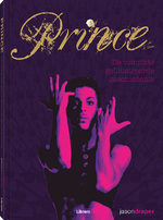 Prince - De complete geïllustreerde geschiedenis - Jason Draper (ISBN 9789089988935)