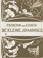De Kleine Johannes [I * II * III] - Frederik van Eeden