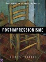 Postimpressionisme - Belinda Thomson, Jeannet Dekker (ISBN 9789068682274)