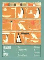 Mummies & magic - Sue D'auria, Peter Lacovara, Catharine H. Roehrig (ISBN 9780878463039)