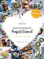 Lekker eten en afvallen met Project Gezond (deel 2) - Natalia Rakhorst, Walter Rakhorst (ISBN 9789082745221)