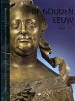 De gouden eeuw 1648-1773 - M. Dreykorn (ISBN 9789064077708)