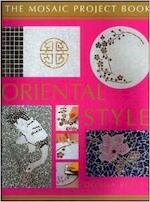 Oriental Style - the mosaic project book - Donna Reeves (ISBN 9781740450836)