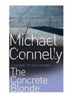 The concrete blonde - Michael Connelly (ISBN 9780752815428)