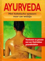 Ayurveda het holistische systeem voor uw welzijn