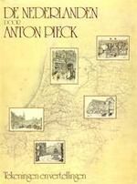 De Nederlanden door Anton Pieck - Anton Pieck (ISBN 9789010039675)