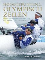 Hoogtepunten in het olympisch zeilen - Mark Chisnell (ISBN 9789064105395)
