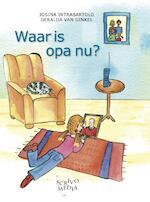 Waar is opa nu? - Josina Intrabartolo (ISBN 9789491687006)
