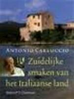 Zuidelijke smaken van het Italiaanse land - Antonio Carluccio, Jacques Meerman (ISBN 9789060974896)