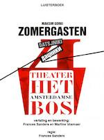 Zomergasten - Maksim Gorki, Alberto Klein Goldewijk, Het BosTheater (ISBN 9789461493750)