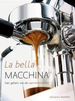 La bella machina